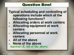 question bowl2