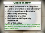 question bowl6
