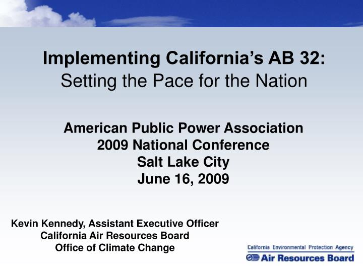 Implementing California's AB 32: