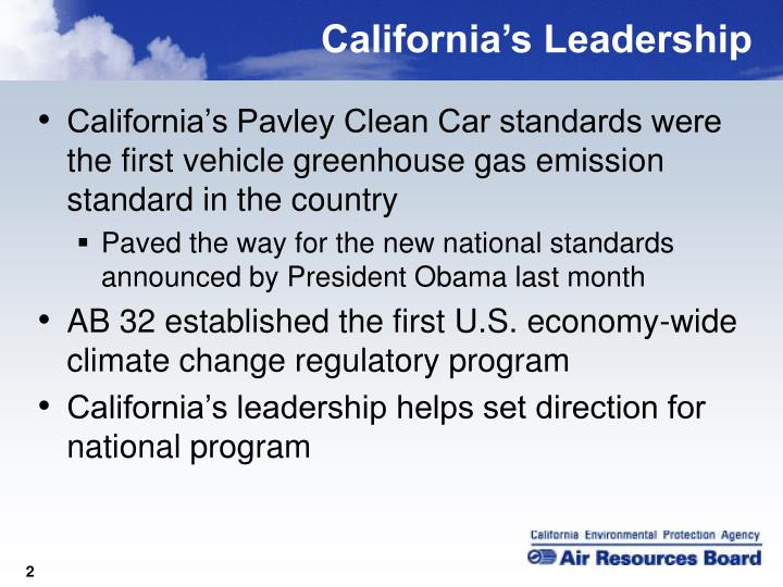 California's Pavley Clean Car standards were the first vehicle greenhouse gas emission standard in...