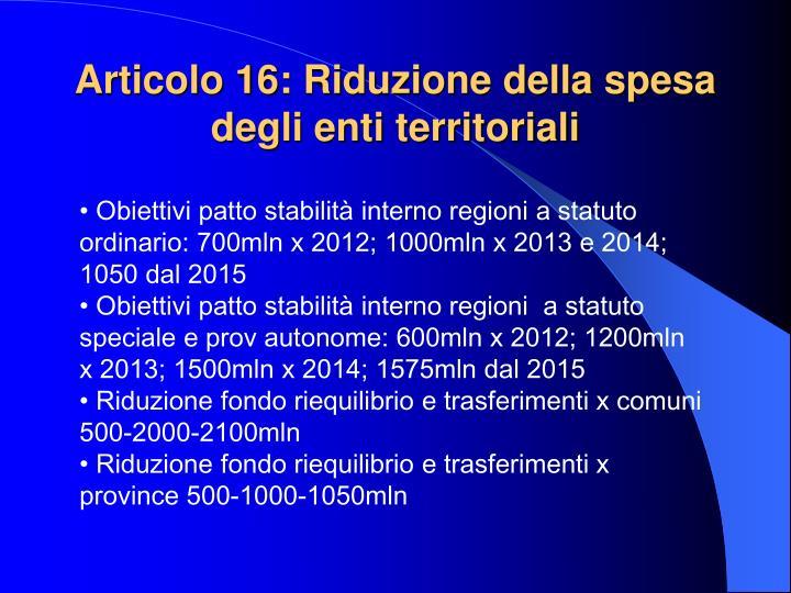 Articolo 16: Riduzione della spesa degli enti territoriali