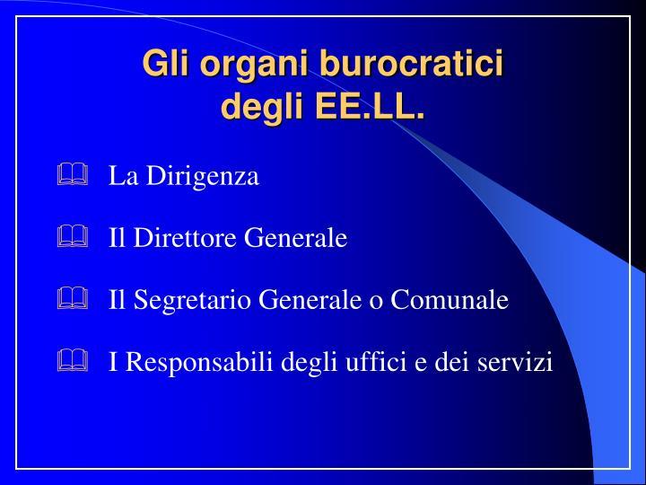 Gli organi burocratici