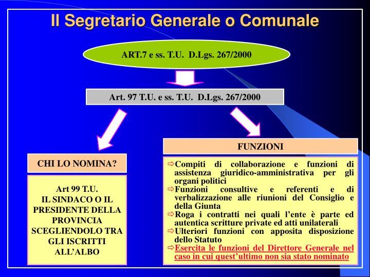 Il Segretario Generale o Comunale