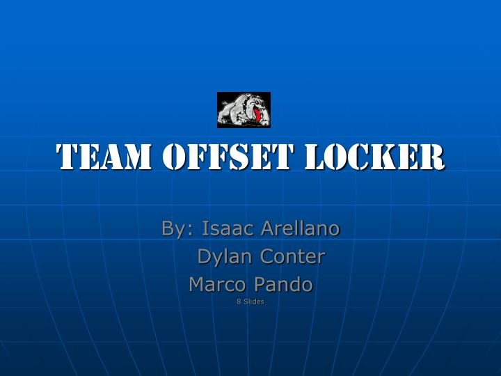 Team offset locker