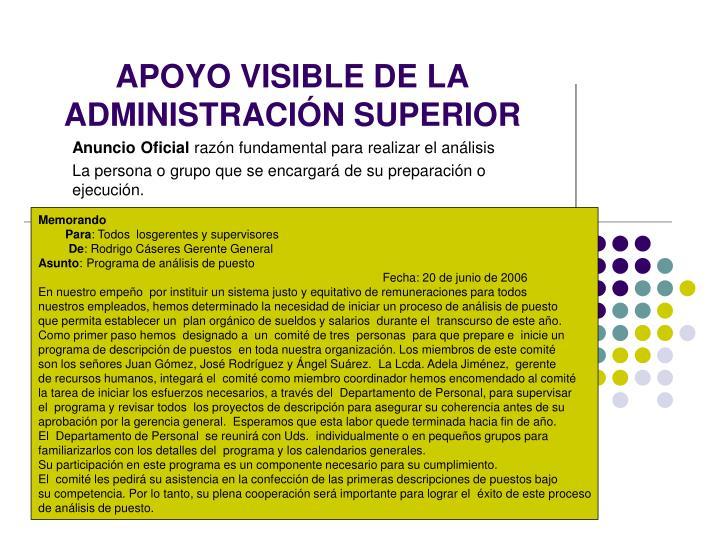 APOYO VISIBLE DE LA ADMINISTRACIÓN SUPERIOR