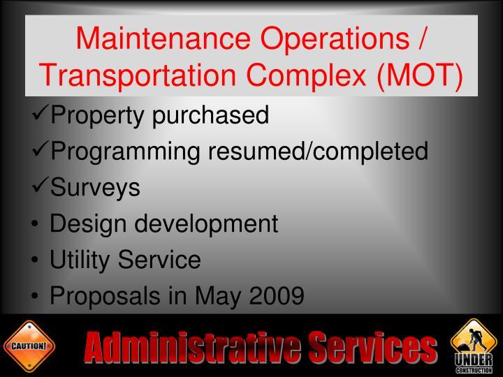 Maintenance Operations / Transportation Complex (MOT)