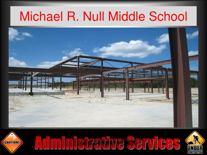 Michael R. Null Middle School
