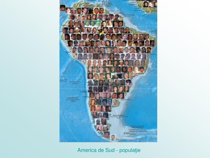 America de Sud - populaţie