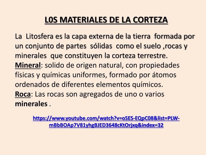 L0S MATERIALES DE LA CORTEZA