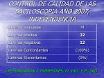 control de calidad de las baciloscopia a o 2007 independencia1