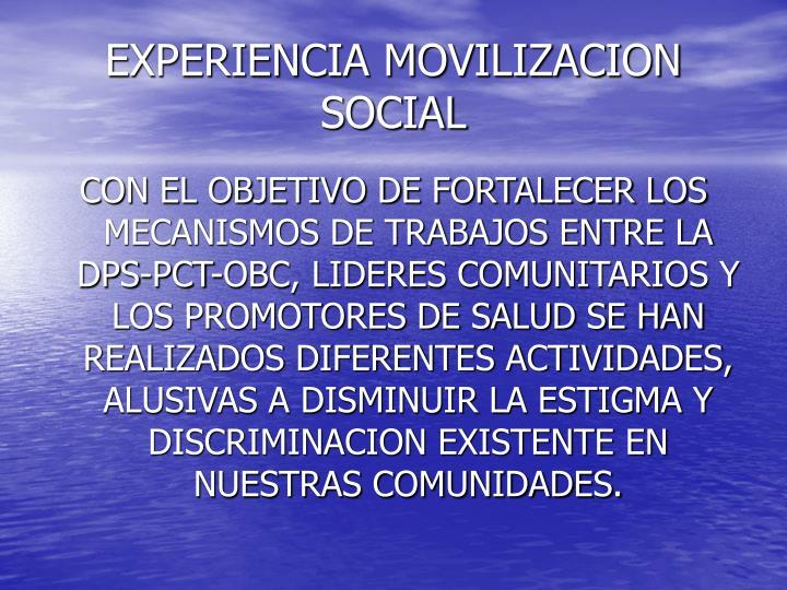 EXPERIENCIA MOVILIZACION SOCIAL