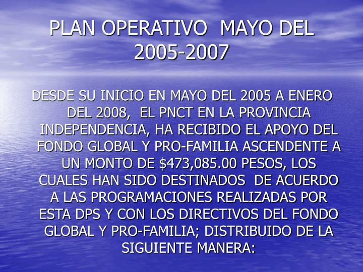 PLAN OPERATIVO  MAYO DEL 2005-2007