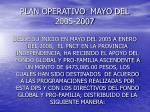 plan operativo mayo del 2005 2007