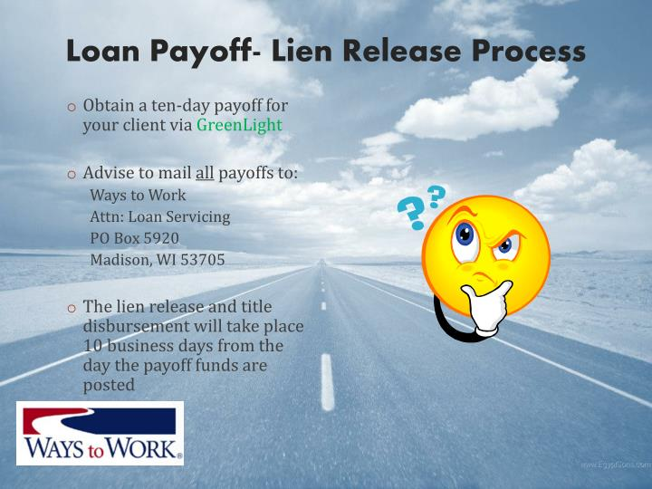 Loan Payoff- Lien Release Process