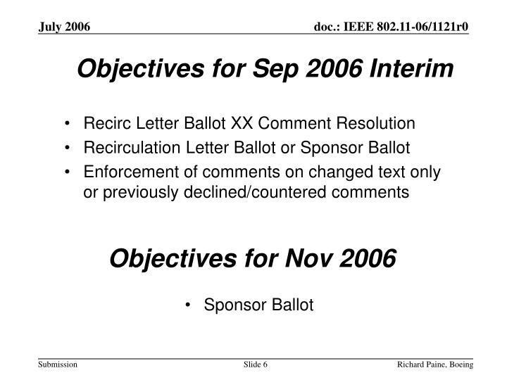 Objectives for Sep 2006 Interim