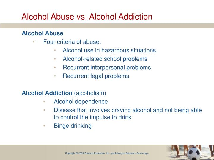 Alcohol Abuse vs. Alcohol Addiction