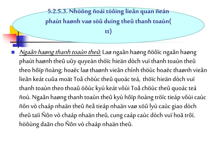 5.2.5.3. Nhng oi tng lien quan en phat hanh va s dung the thanh toan( tt)