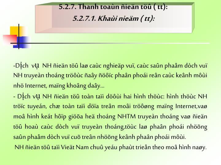 5.2.7. Thanh toaùn ñieän töû ( tt):