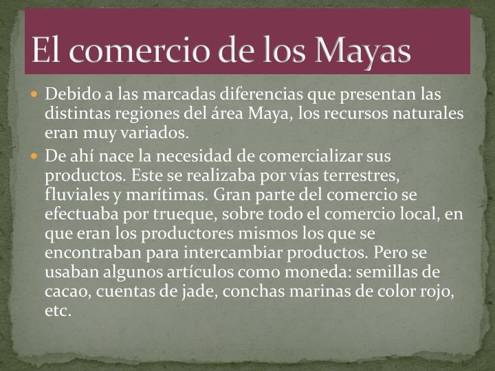 El comercio de los Mayas