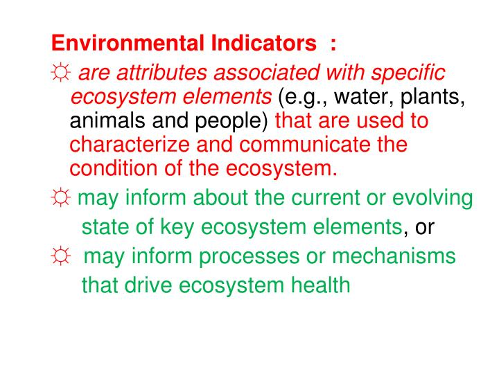 Environmental Indicators  :