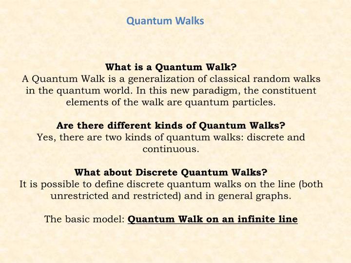 Quantum Walks