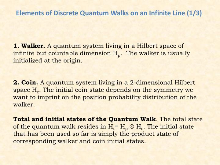 Elements of Discrete Quantum Walks on an Infinite Line (1/3)