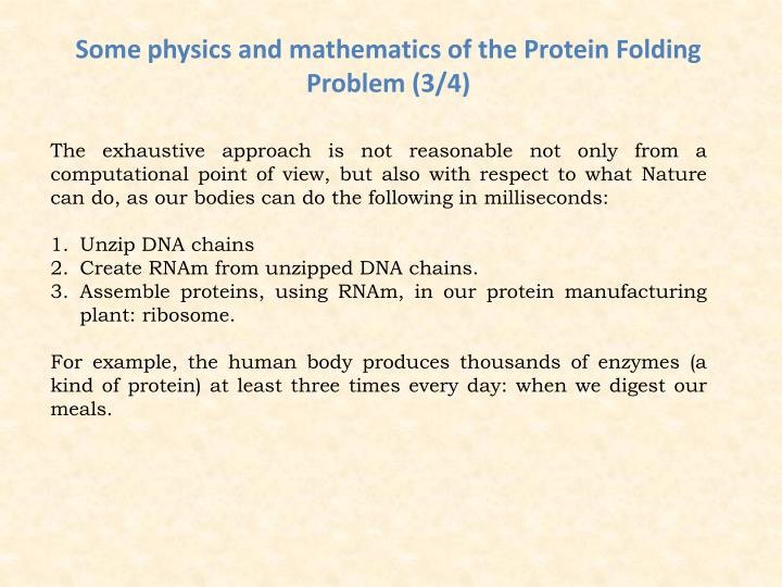 Some physics and mathematics of the Protein Folding Problem (3/4)