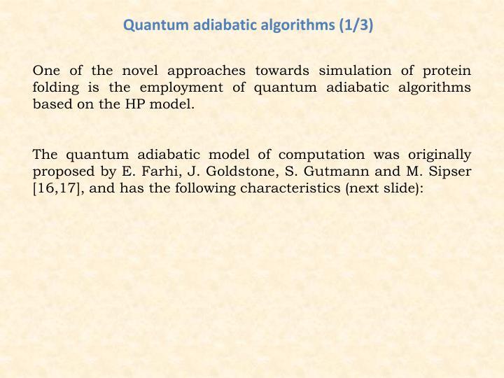 Quantum adiabatic algorithms (1/3)