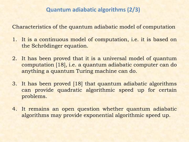 Quantum adiabatic algorithms (2/3)