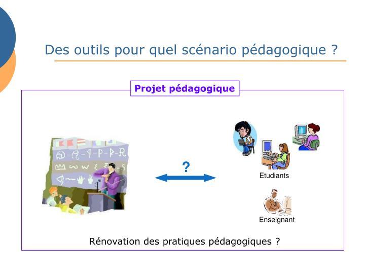 Des outils pour quel scénario pédagogique ?