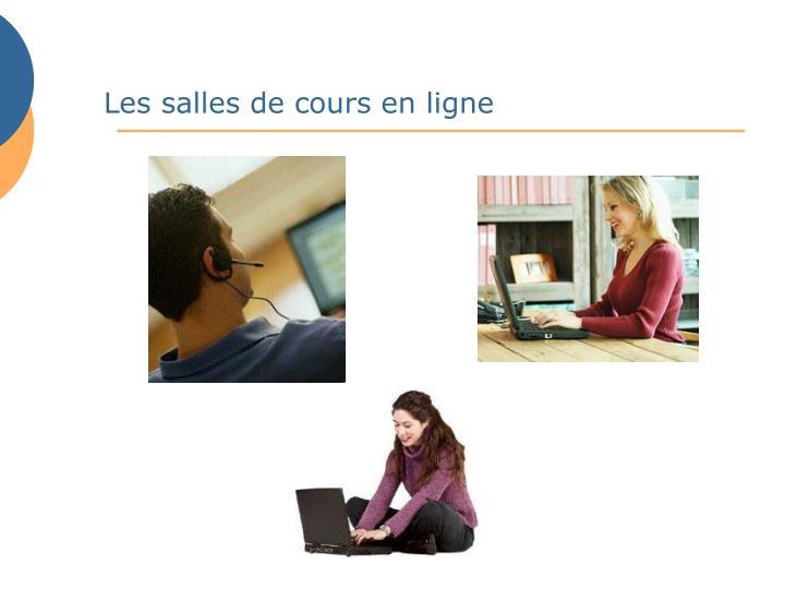 Les salles de cours en ligne