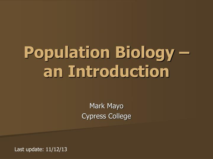 Population biology an introduction