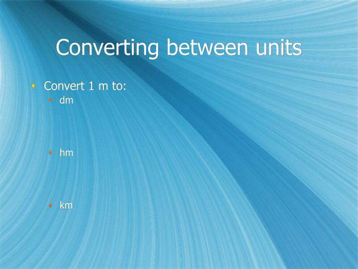 Convert 1 m to: