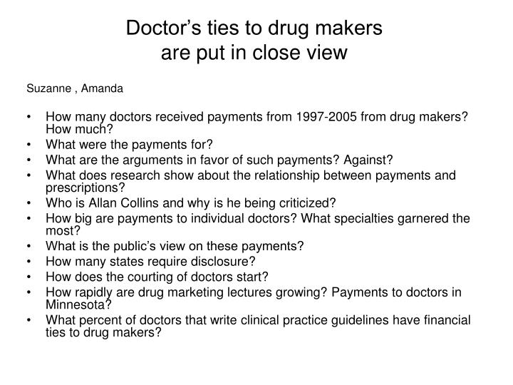 Doctor's ties to drug makers