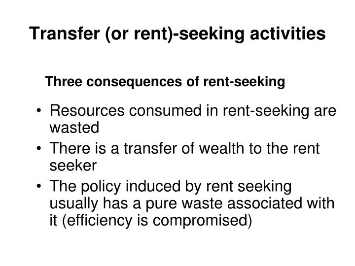 Transfer (or rent)-seeking activities
