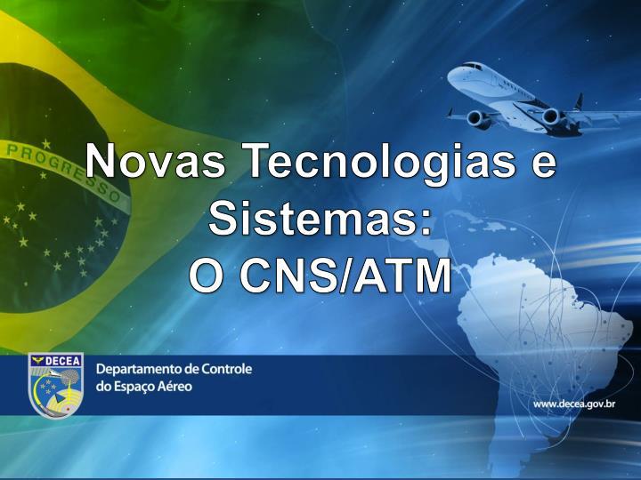 Novas Tecnologias e Sistemas: