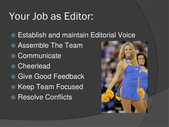 Your Job as Editor: