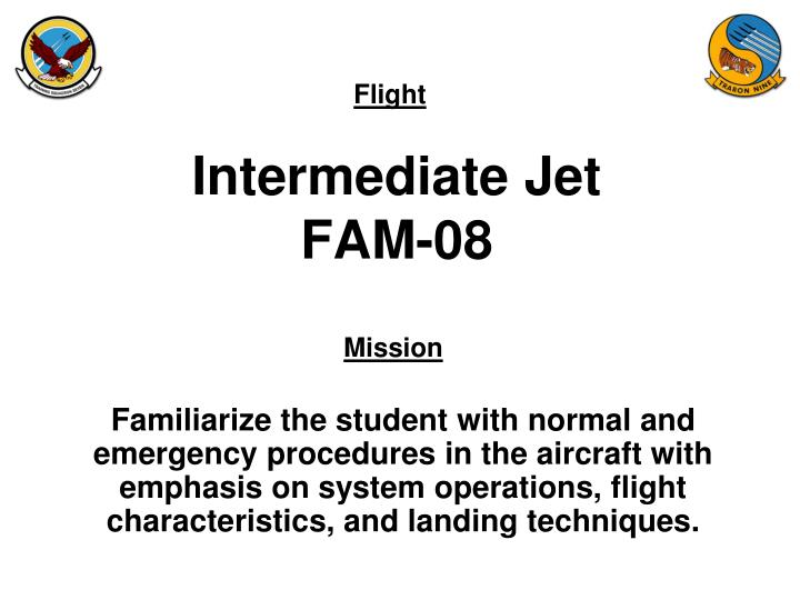 Intermediate jet fam 08