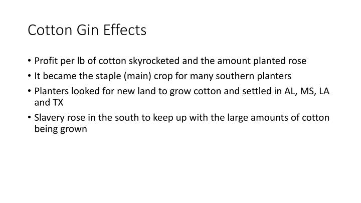 Cotton Gin Effects