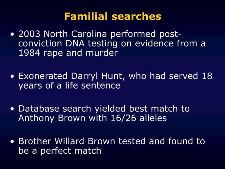 Familial searches