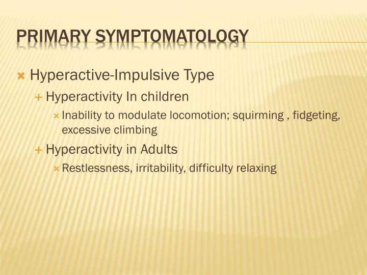 Hyperactive-Impulsive Type