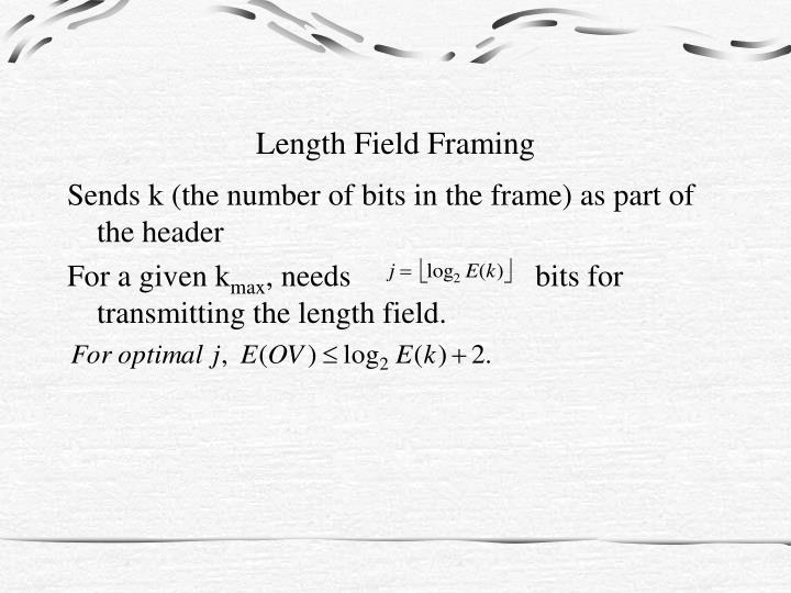 Length Field Framing