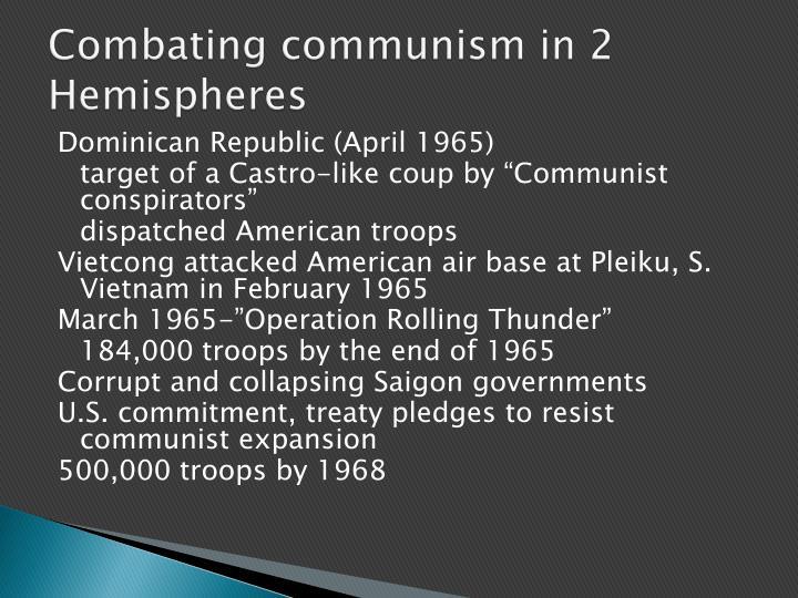 Combating communism in 2 Hemispheres