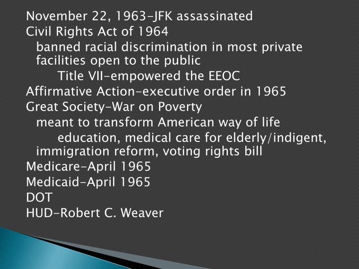 November 22, 1963-JFK assassinated