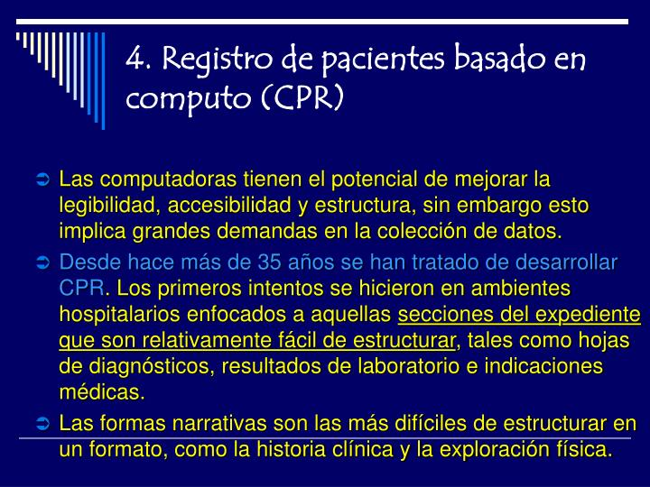 4. Registro de pacientes basado en computo (CPR)