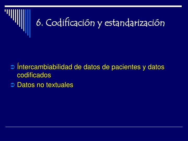 6. Codificación y estandarización