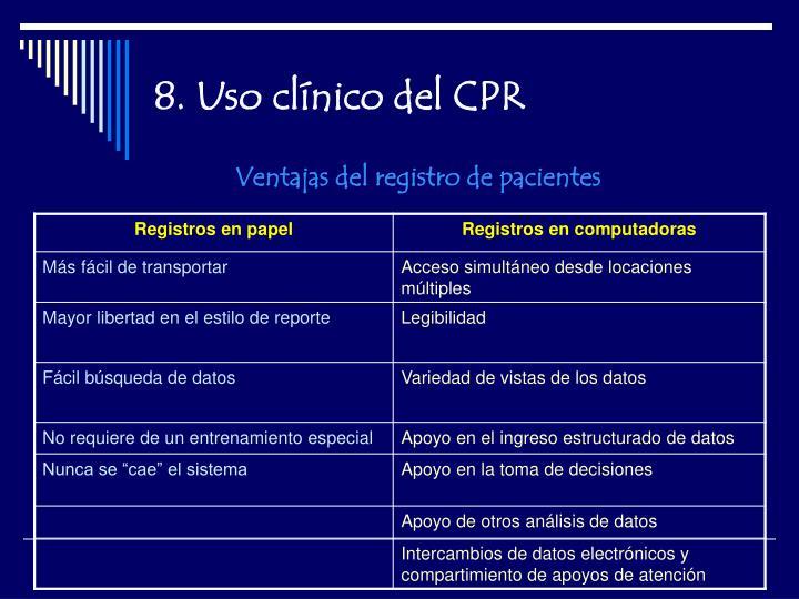 8. Uso clínico del CPR