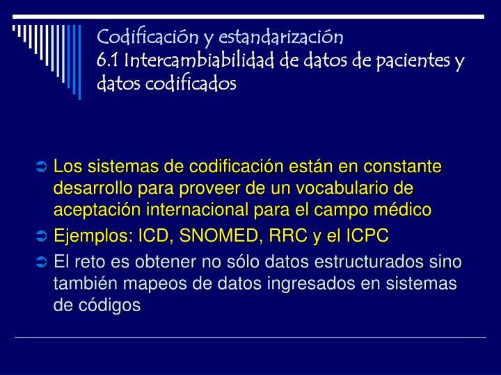Codificación y estandarización