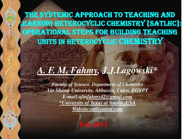 The Systemic Approach to Teaching and Learning Heterocyclic Chemistry [SATLHC]: