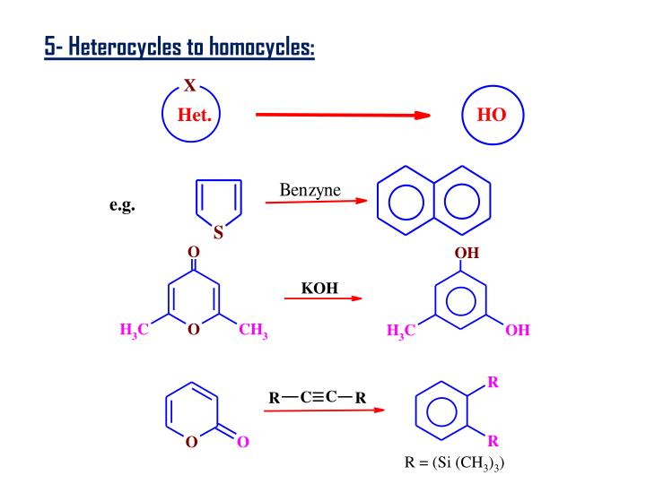 5- Heterocycles to homocycles: